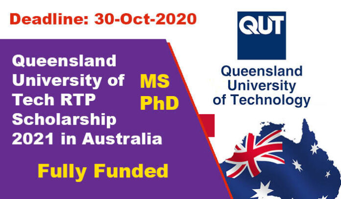 Queensland University of Tech RTP Scholarship 2021 in Australia (Fully Funded)