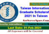 Taiwan International Graduate Scholarship 2021 In Taiwan[Fully Funded]