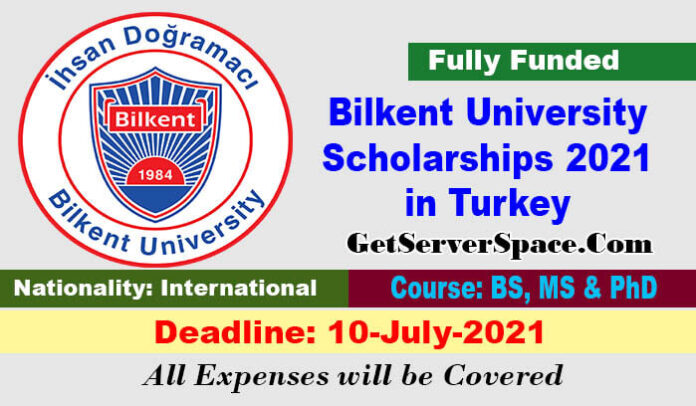 Bilkent University Scholarships 2021 in Turkey [Fully Funded]