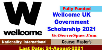 Wellcome UK Government Scholarship 2021 in UK[Fully Funded]