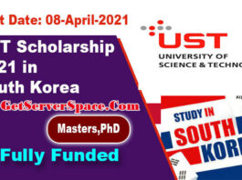 UST Scholarship 2021 in South Korea For MS & PhD [Fully Funded]
